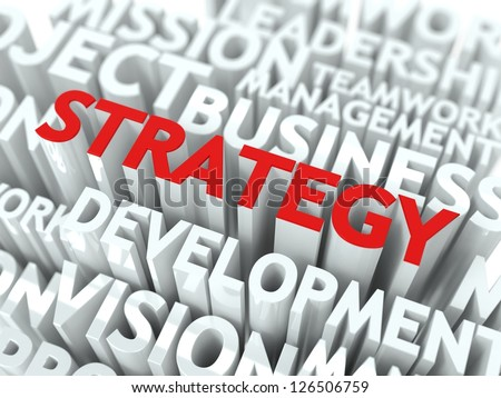 Strategy Concept. The Word of Red Color Located over Text of White Color. - stock photo