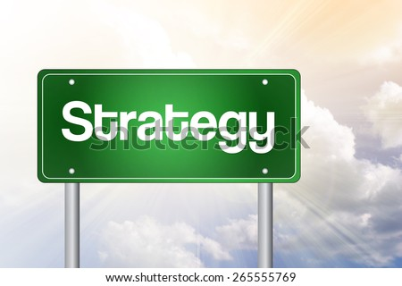 Strategy Green Road Sign, Business Concept - stock photo