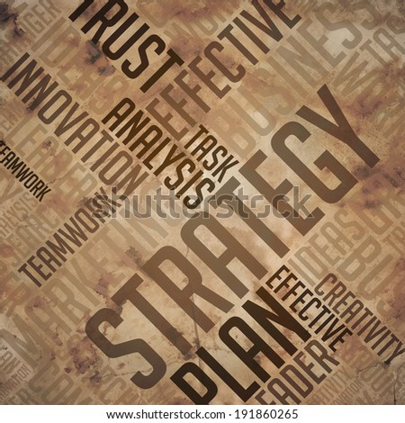 Strategy - Grunge Wordcloud Concept on Brown Background.