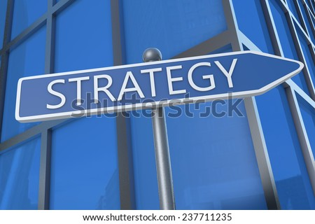 Strategy - illustration with street sign in front of office building.