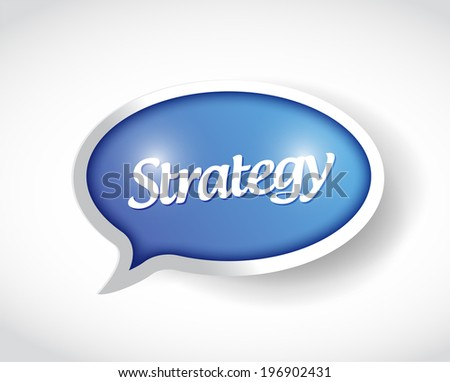 strategy message bubble illustration design over a white background