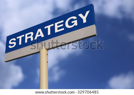 Strategy Road Sign with cloudy blue sky background.