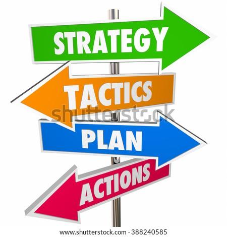 Strategy Tactics Plan Action Arrow Signs Achieve Goal 3D - stock photo
