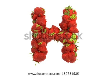 strawberry letter 22 strawberry letter h stock photo 24985 | stock photo strawberry letter h 182731535