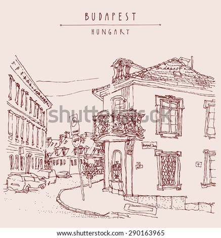 Street corner in old Budapest, Hungary, Europe. Artistic illustration. Hand drawn travel sketch, lettering. Houses, windows, balcony, roof, curb, street sign, cars, trees. Postcard, poster template - stock photo