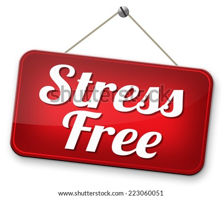stress free zone or area relax without any work pressure succeed in stress test trough stress management reduce and control external pressure  - stock photo