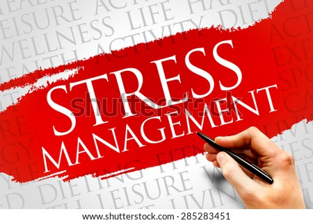 Stress Management word cloud, health concept