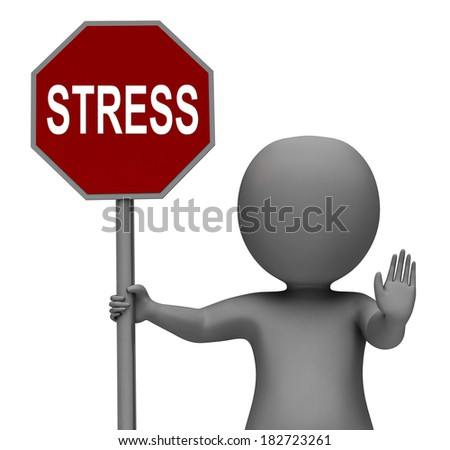 Stress Stop Sign Showing Stopping Tension And Pressure - stock photo