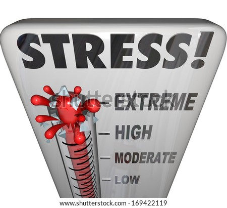 Stress Thermometer  - stock photo