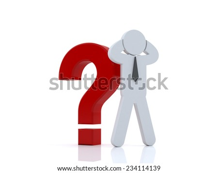 Stressed 3d man standing with red question marks over white background , Too big problems concept