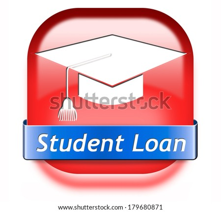 Student loan for university or college education grant or scholarship