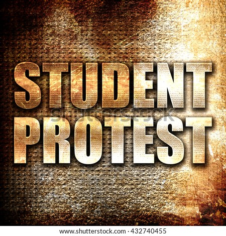 student protest, 3D rendering, metal text on rust background - stock photo
