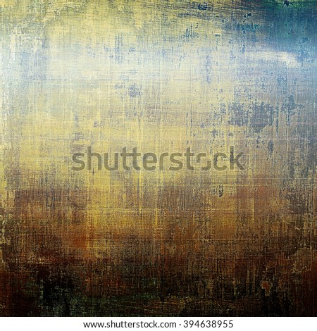 Stylish grunge texture, old damaged background. With different color patterns: blue; yellow (beige); brown; gray