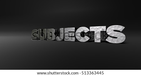 SUBJECTS - hammered metal finish text on black studio - 3D rendered royalty free stock photo. This image can be used for an online website banner ad or a print postcard.