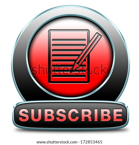 Subscribe here online free subscription and membership for newsletter or blog join today button or icon - stock photo