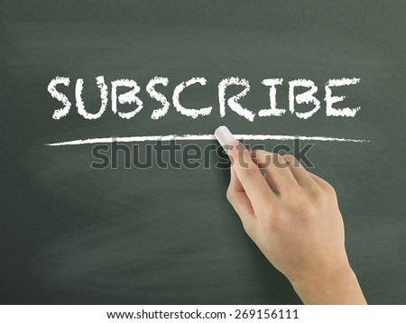 subscribe word written by hand on blackboard - stock photo