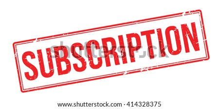 Subscription red rubber stamp on white. Print, impress, overprint. - stock photo
