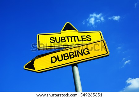 Image result for Dubbing vs. Subtitling: The Pros and Cons