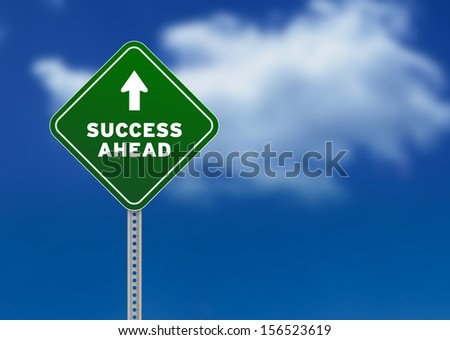 Success Ahead Road Sign - stock photo