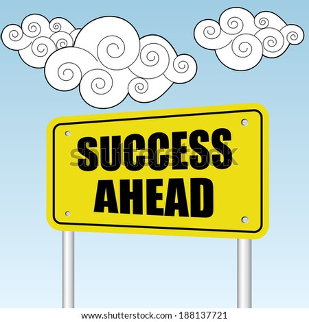 Success ahead sign on blue sky with cloud - jpg format. - stock photo