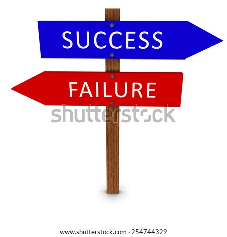 Success and Failure Signs - stock photo
