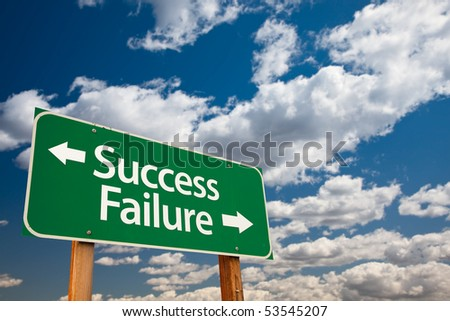Success, Failure Green Road Sign with Copy Room Over The Dramatic Clouds and Sky.