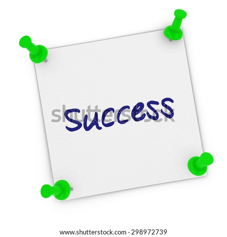 Success Sticky Note with Corners Pinned to white background by green pins - stock photo