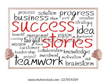 success stories and other related words handwritten on whiteboard with hands - stock photo