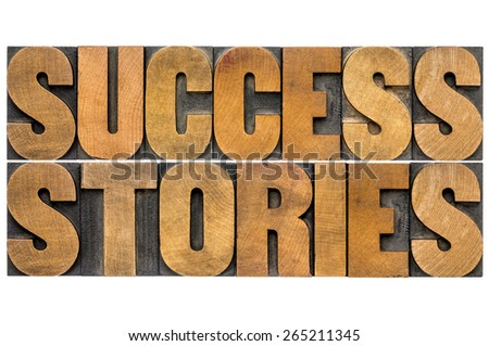 success stories word abstract in vintage letterpress wood type