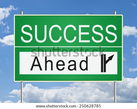 Success traffic sign. Raster - stock photo