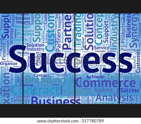 Success Word Indicating Succeed Victory And Triumph