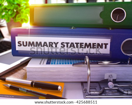 Summary Statement - Blue Office Folder on Background of Working Table with Stationery and Laptop. Summary Statement Business Concept on Blurred Background. Summary Statement Toned Image. 3D. - stock photo