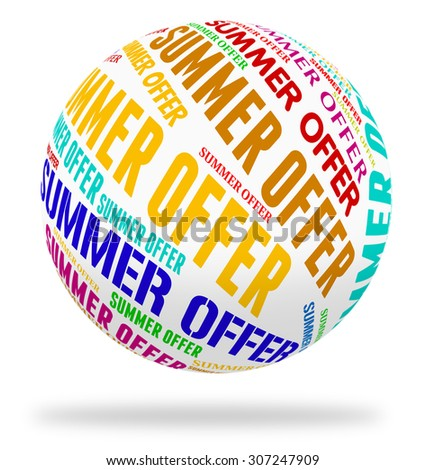 Summer Offer Indicating Hot Weather And Promotional