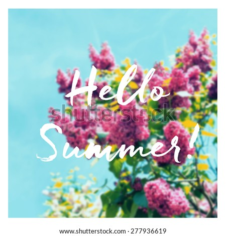 Summer postcard with words hello summer on blurred background with instagram vintage filter. Heart-shaped bush of blooming lilacs - stock photo