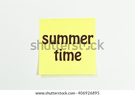 summer time word written on yellow sticky notes. isolated on white