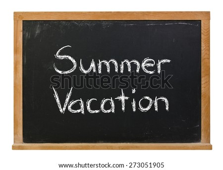 Summer Vacation written in white chalk on a black chalkboard isolated on white  - stock photo