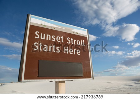 sunset stroll sign in white sands national monument, New Mexico