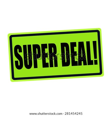SUPER DEAL black stamp text on green - stock photo