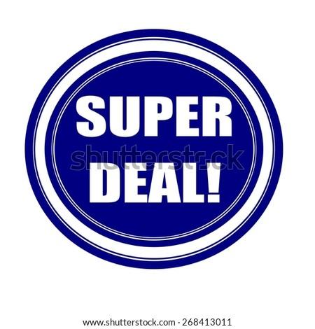 Super deal white stamp text on blueblack - stock photo