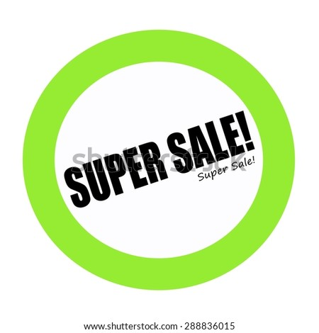 SUPER SALE black stamp text on white