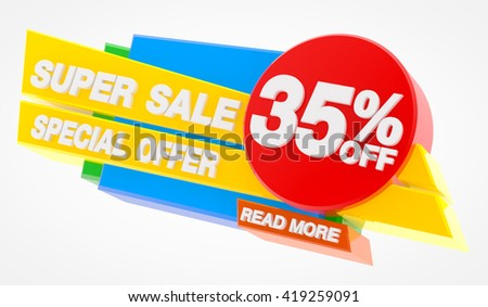 SUPER SALE SPECIAL OFFER 35 % OFF READ MORE word on white background illustration 3D rendering