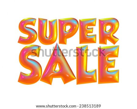 Super sale text in 3d on white background.