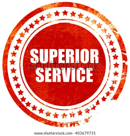 superior service, grunge red rubber stamp on a solid white background - stock photo