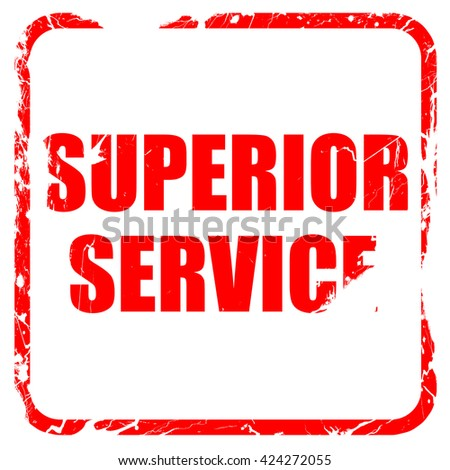 superior service, red rubber stamp with grunge edges - stock photo