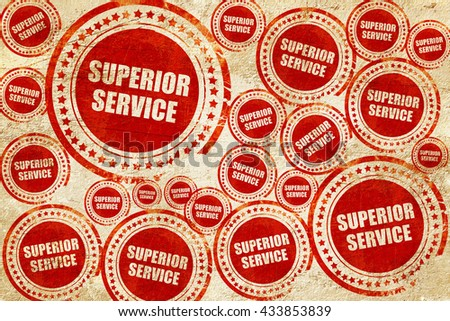 superior service, red stamp on a grunge paper texture - stock photo