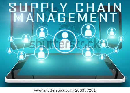 Supply Chain Management - text illustration with social icons and tablet computer and mobile cellphones on cyan digital world map background - stock photo