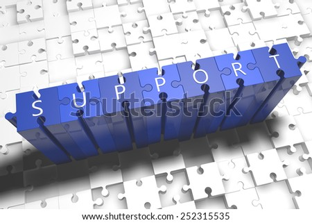 Support - puzzle 3d render illustration with block letters on blue jigsaw pieces  - stock photo