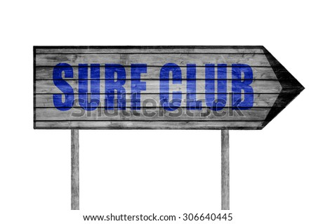 Surf Club wooden sign isolated on white - stock photo