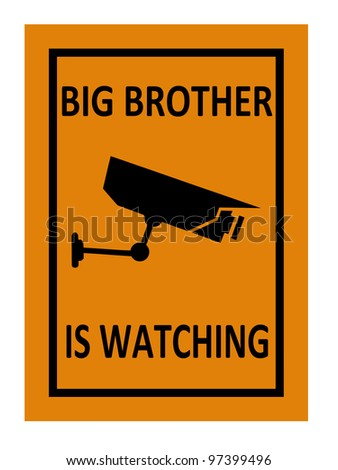 surveillance sign illustration indicating that big brother is watching with clipping path at original size - stock photo