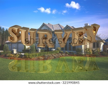 SURVEY- inscription of bright gold letters on garden and house - stock photo